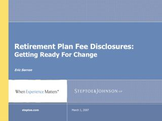 Retirement Plan Fee Disclosures: Getting Ready For Change