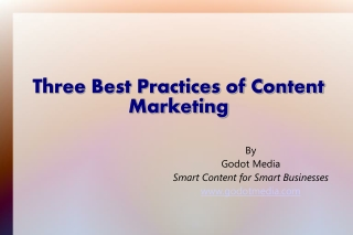 Three Best Practices of Content Marketing