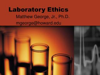 Laboratory Ethics