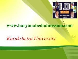 KUK B.Ed Admission Center 2014