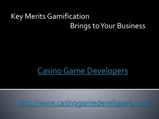 Key Merits Gamification Brings to Your Business
