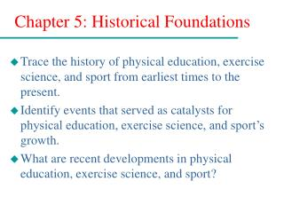 Chapter 5: Historical Foundations