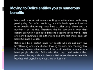 Moving to Belize entitles you to numerous benefits