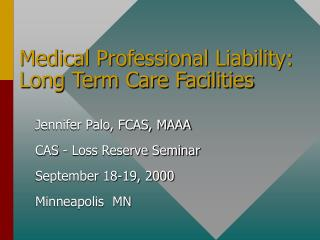 medical professional liability: long term care facilities