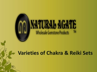 Varieties of Chakra and Reiki Sets