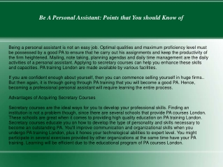 Be A Personal Assistant: Points that You should Know of