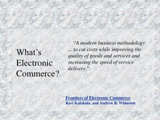 What's Electronic  Commerce?