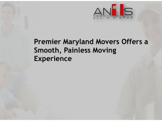 Premier Maryland Movers Offers a Smooth, Painless Moving Exp