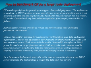 How to benchmark OX for a large scale deployment
