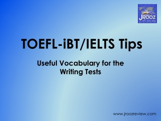 Useful Phrases and Words for the TOEFL and IELTS Writing Tes