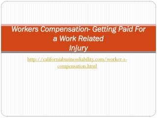 Workers Compensation- Getting Paid For a Work Related Injury