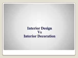 Interior Designing V/s Interior Decoration