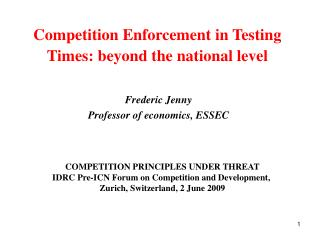 competition enforcement in testing times: beyond the national level