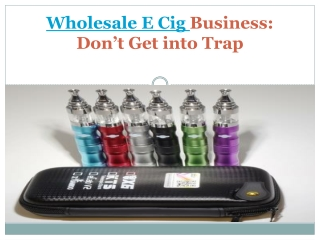 Wholesale e cig business