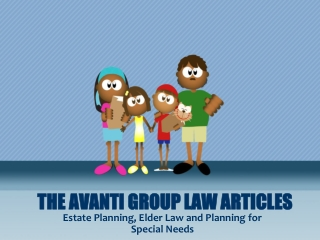 The Avanti Group Law Articles: Estate Planning