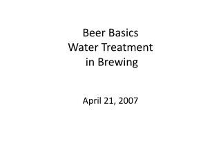 Beer Basics Water Treatment  in Brewing