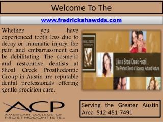 Prosthodontics In Austin - Teeth Whitening - TMJ Care