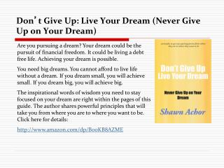 Don't Give Up: Live Your Dream