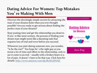 Dating Advice For Women: Top Mistakes You're Making with Men