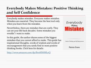 Everybody Makes Mistakes: Positive Thinking and Self Improve