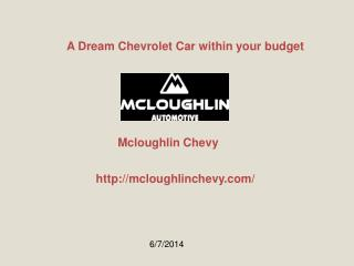 A Dream Chevrolet Car within your budget