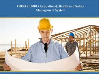 OHSAS 18001 Occupational, Health and Safety Management