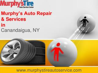 A Trusted Car Repair in Canandaigua NY - Murphy's Tire Servi