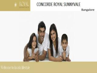 Concorde Royal Sunnyvale Exclusively Located at Bangalore Call @ 9555666555