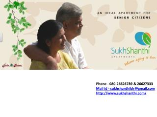 Old Age Homes : Sukhshanthi