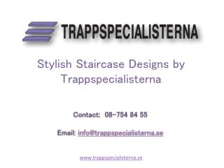 Stylish Staircase Designs by Trappspecialisterna