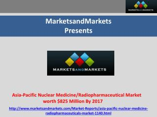 Asia-Pacific Nuclear Medicine/Radiopharmaceutical Market