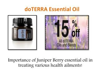 Stimulating with doTERRA Juniper Berry