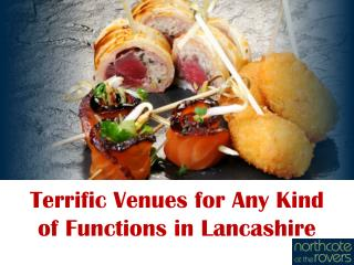 Terrific Venues for Any Kind of Functions in Lancashire
