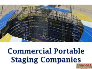 Commercial Portable Staging Companies