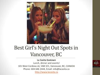 Best Girl's Night out Spots in Vancouver BC