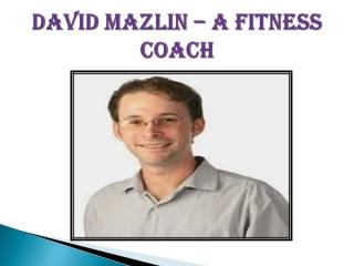 David Mazlin