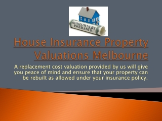 Melbourne House Insurance Property Valuations