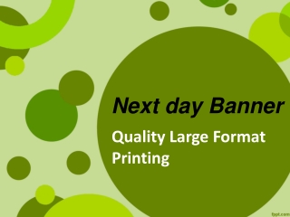 Next day Banner - Quality Large Format Printing