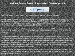 Archway Exceeds Capacity Opportunity in First Quarter 2014