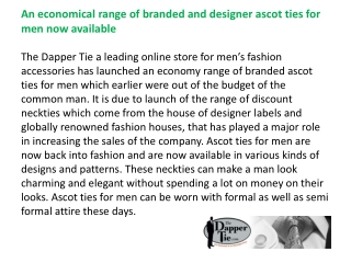 An economical range of branded and designer ascot ties for m