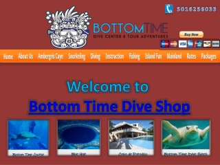 Bottom Time Dive Shop