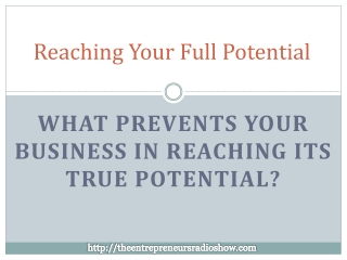 Reaching your full potential