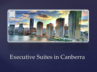 Executive Suites in Canberra