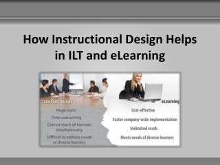 How Instructional Design Helps in ILT and ELearning