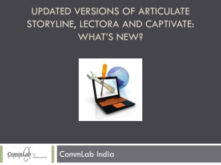 Updated Versions of Articulate Storyline, Lectora what's new