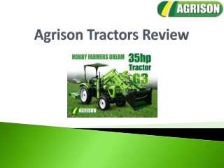 Agrison Tractors Review