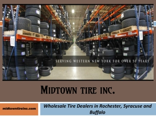 Wholesale Tire Dealers in Rochester, Syracuse