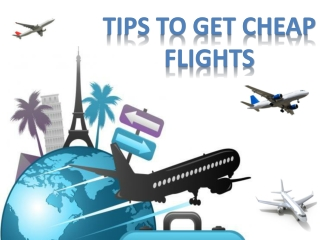 Tips to Get Cheap Flights