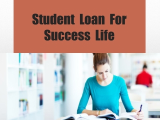 Student Loan for success life
