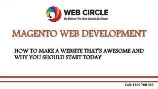 Magento Web Development - How to make a awesome website